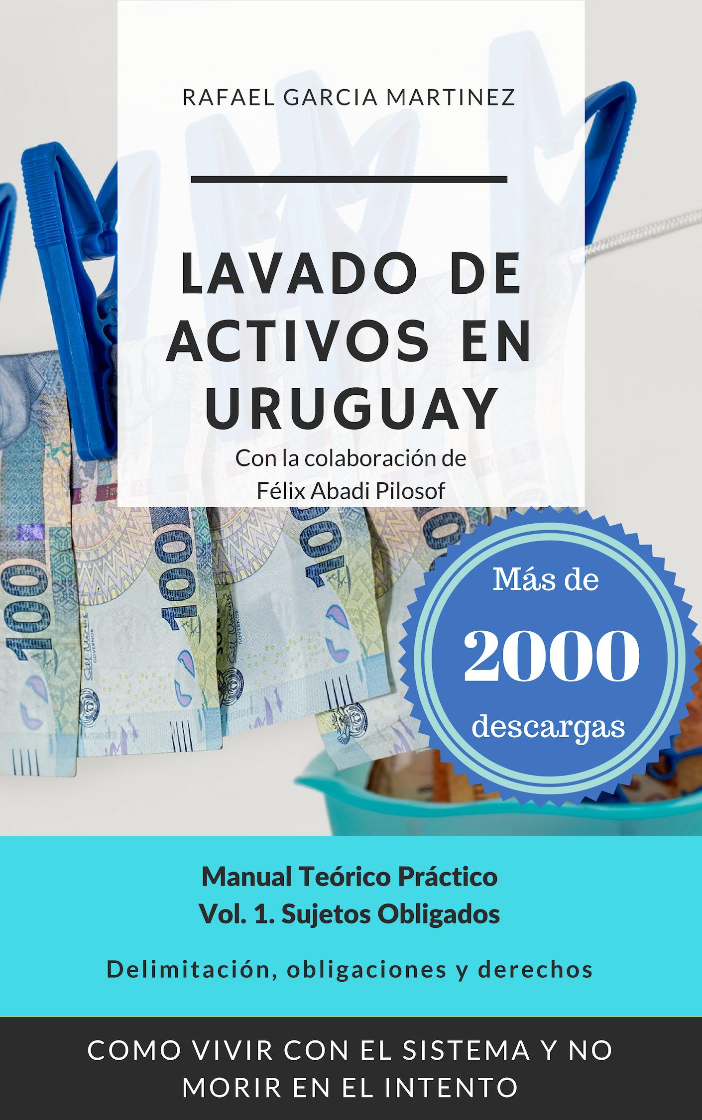 Libro de Lavado de Activos en Uruguay vol. 1